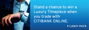 Stand a chance to win a Luxury Timepiece when you trade with CITIBANK ONLINE.